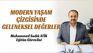 MODERN YAŞAM ÇİZGİSİNDE  GELENEKSEL DEĞERLER