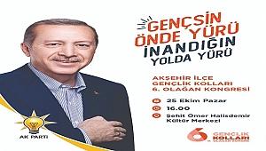 AK PARTİ GENÇLİK KOLLARI KONGRESİ YARIN!