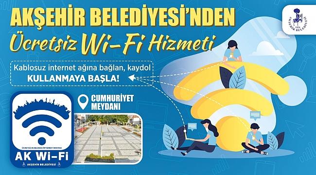 AKŞEHİR BELEDİYESİ'NDEN ÜCRETSİZ Wi-Fi HİZMETİ