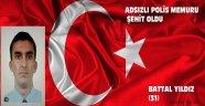 ADSIZLI POLİS MEMURU ŞEHİT DÜŞTÜ